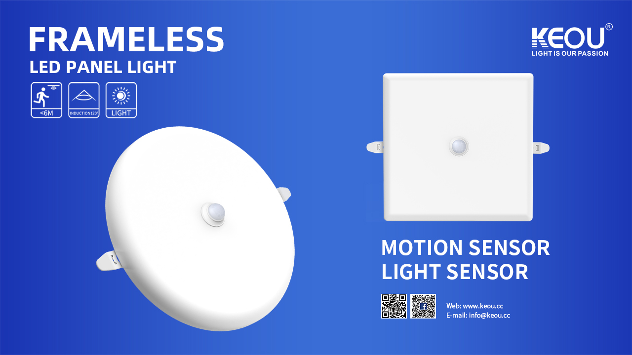 LED Panel Motion Sensor Factory-KEOU Self-developed Frameless Light